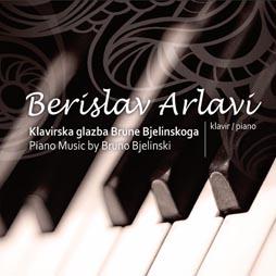 CD klasika: Berislav Arlavi, Klavirska glazba Brune Bjelinskoga