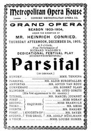 Program prve izvedbe Parsifala izvan Bayreutha, u Metropolitanu 24. prosinca 1903.
